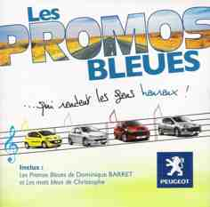"2008 Dominique BARRET ""Les promos bleues"" CD Studio Alain TECHER"